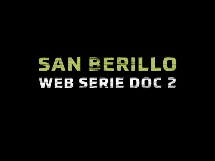 San Berillo Web Serie Doc 2